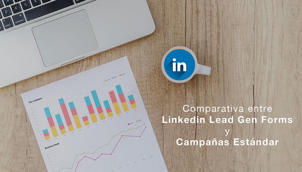 Comparativa entre Linkedin Lead Gen Forms y campañas estándar
