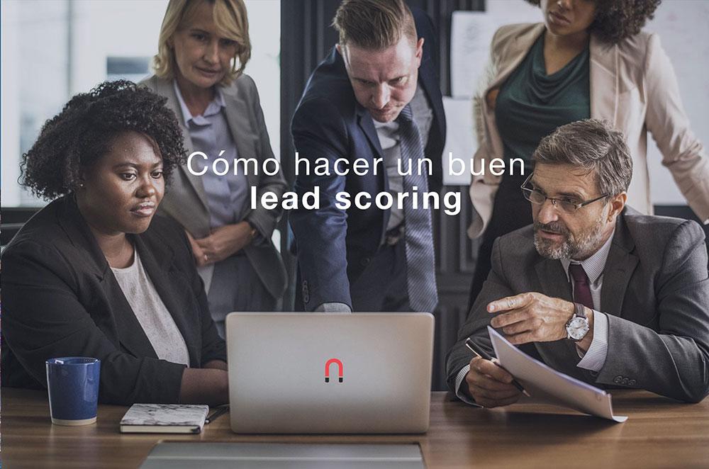 como hacer un buen lead scoring