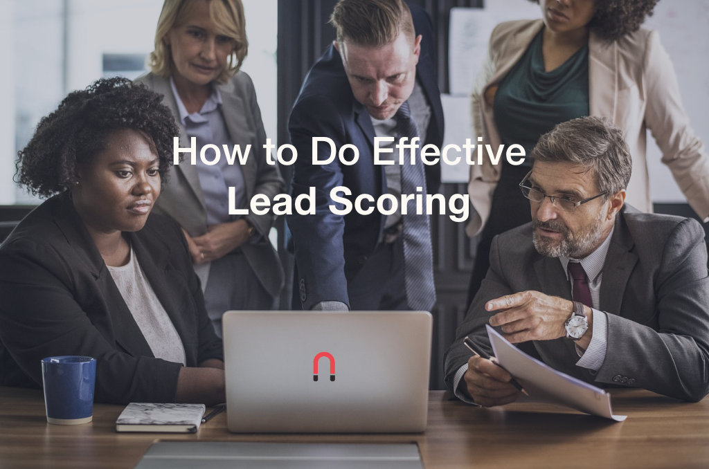 How to Do Effective Lead Scoring