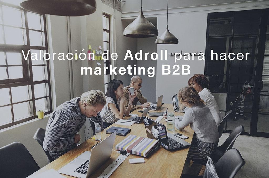 Valoración de Adroll para hacer marketing B2B