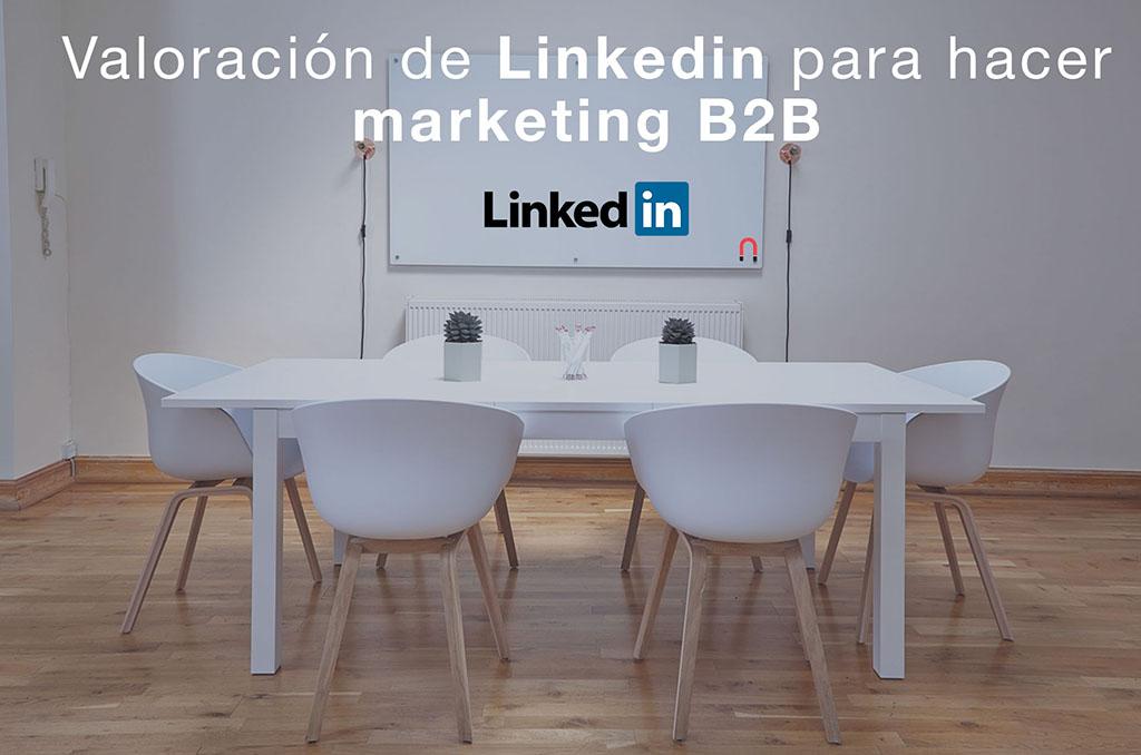 Valoración de Linkedin Marketing Solutions para hacer marketing B2B