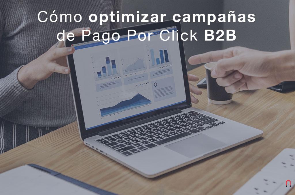 Como optimizar campañas de pago por click B2B