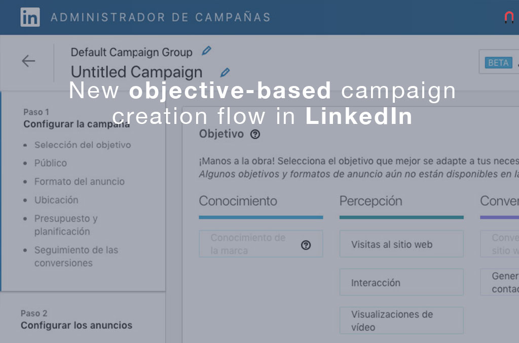 New objective-based campaign creation flow in LinkedIn Campaign Manager