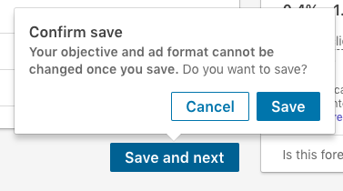 Save and next button in the new Linkedin Campaign Manager