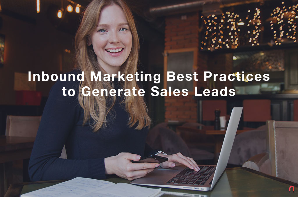 Inbound Marketing Best Practices to Generate Sales Leads
