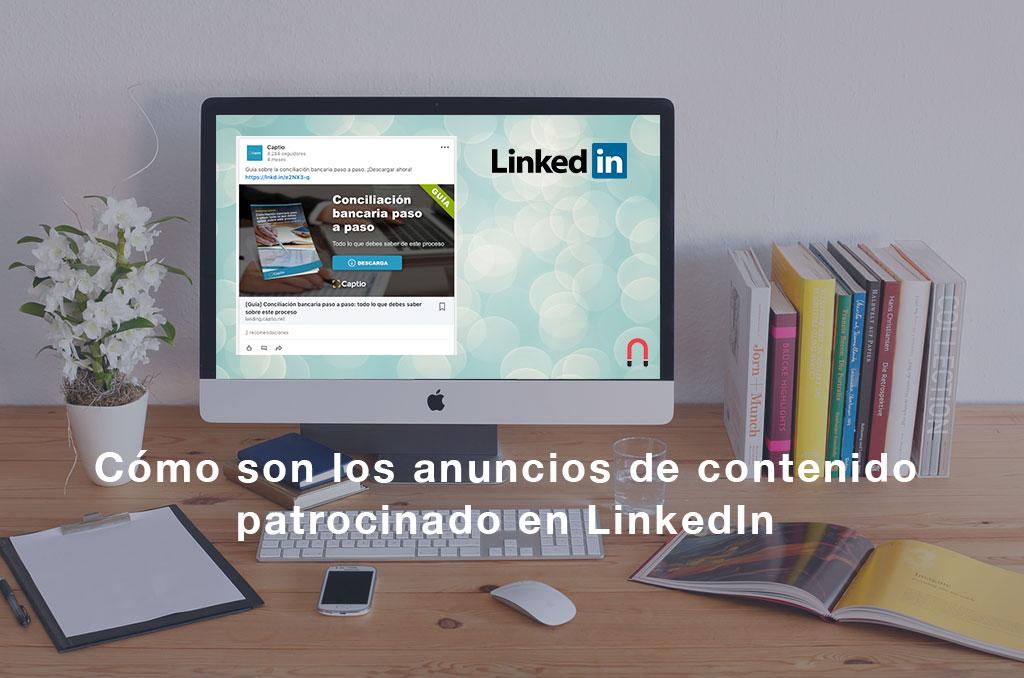 Cómo son los anuncios de contenido patrocinado en LinkedIn Sponsored Content