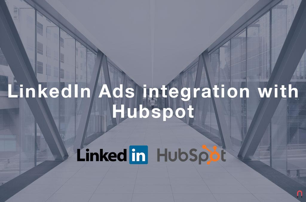 LinkedIn Ads integration with Hubspot