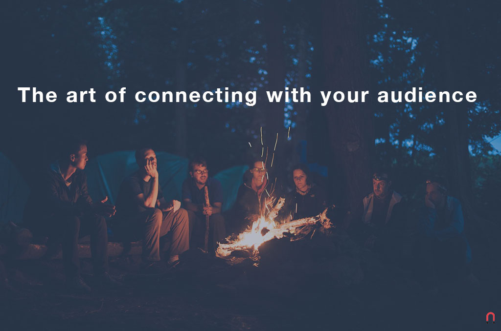 The art of connecting with your audience - Magnetica Advertising