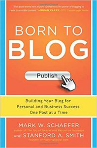 libro Born To Blog de Mark W. Schaefer y Standford A. Smith