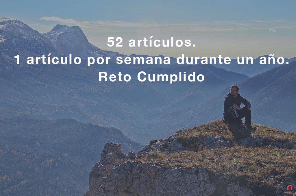 52 artículos, 1 artículo por semana durante un año. Reto Cumplido