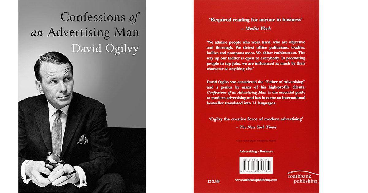 Confessions Of An Advertising Man de David Ogilvy