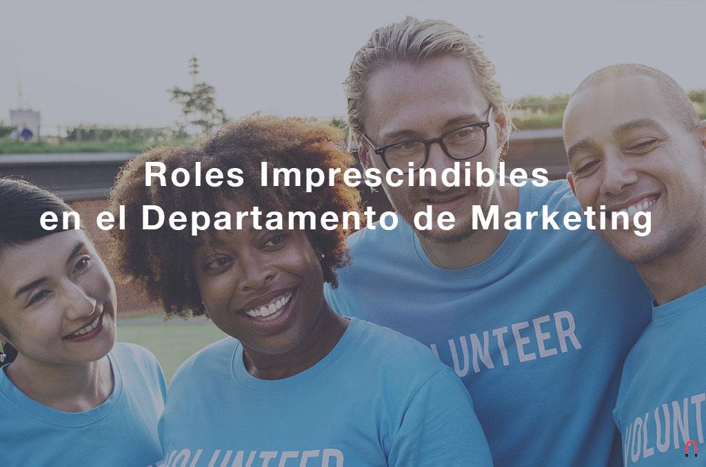 Roles imprescindibles en el departamento de marketing para hacer crecer una empresa SaaS B2B