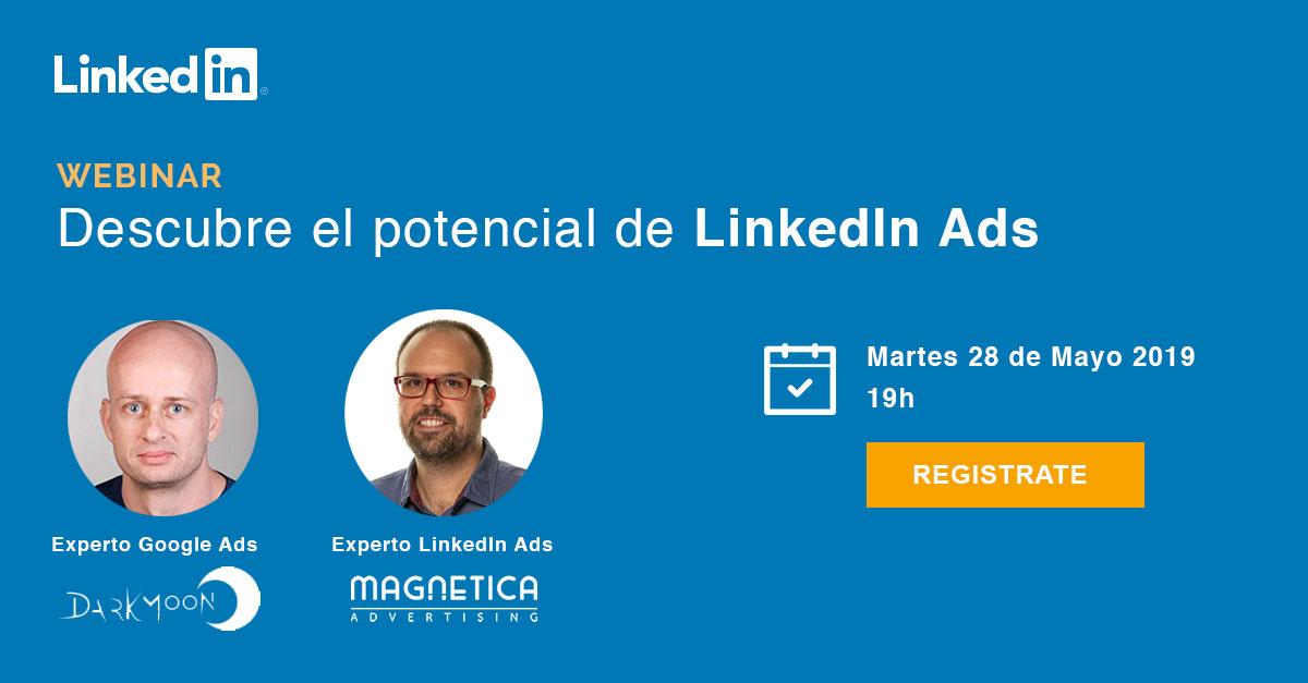 Webinar descubre el potencial de LinkedIn Ads Enrique del Valle y Marcel Odena