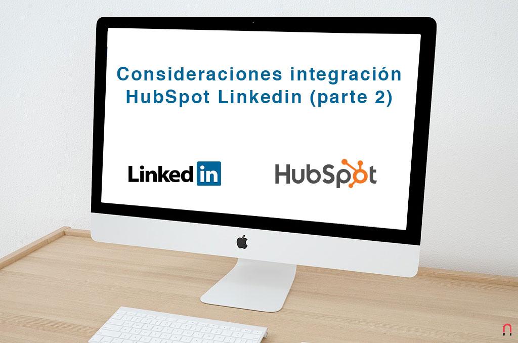 Consideraciones integración HubSpot Linkedin parte 2