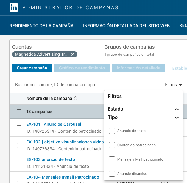 Este filtro muestra los 4 tipos de campañas disponibles en LinkedIn Ads