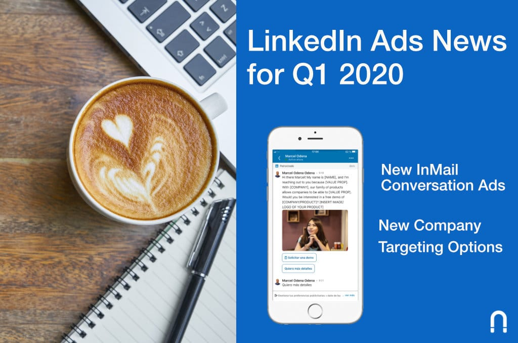 LinkedIn Ads News Q1-2020