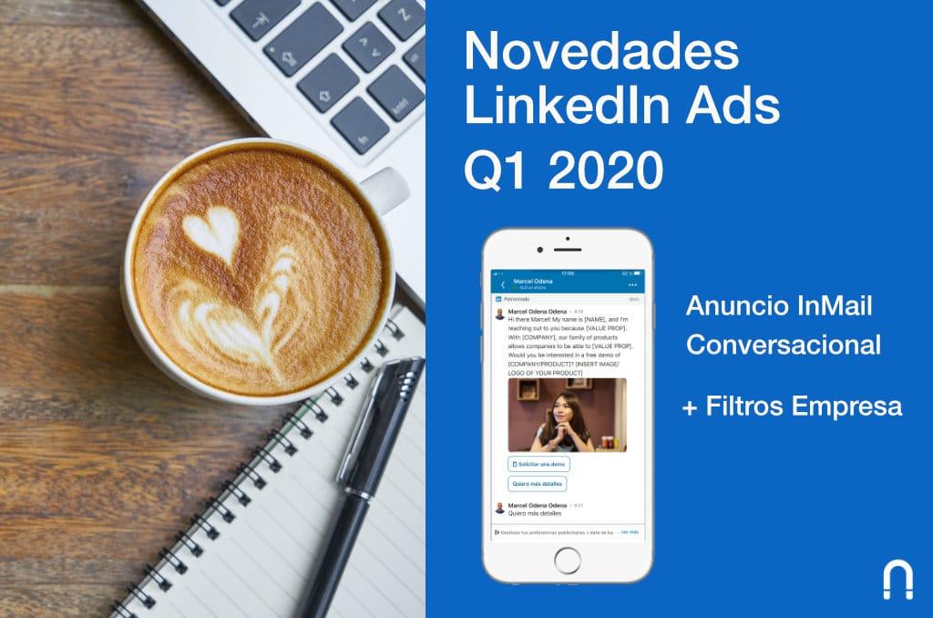 Novedades LinkedIn Ads 2020 Primer Trimestre