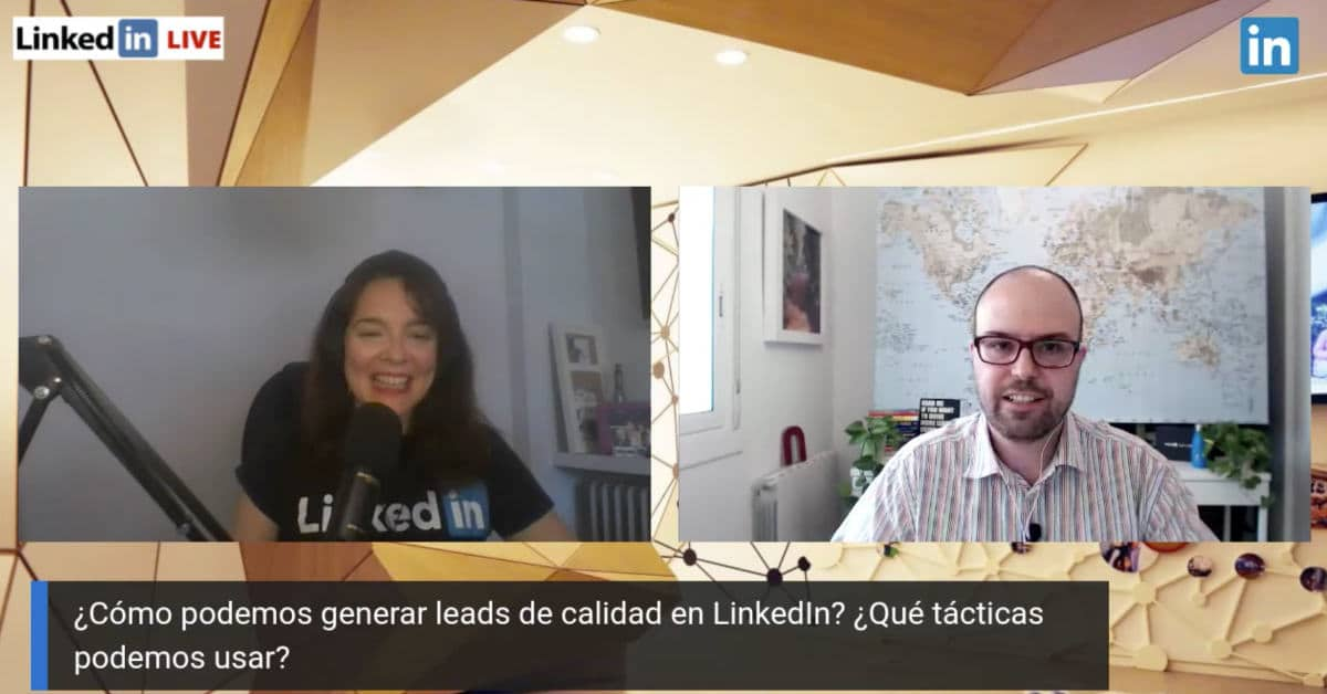 Como generar leads de calidad en LinkedIn Veronica Rodriguez y Marcel Odena