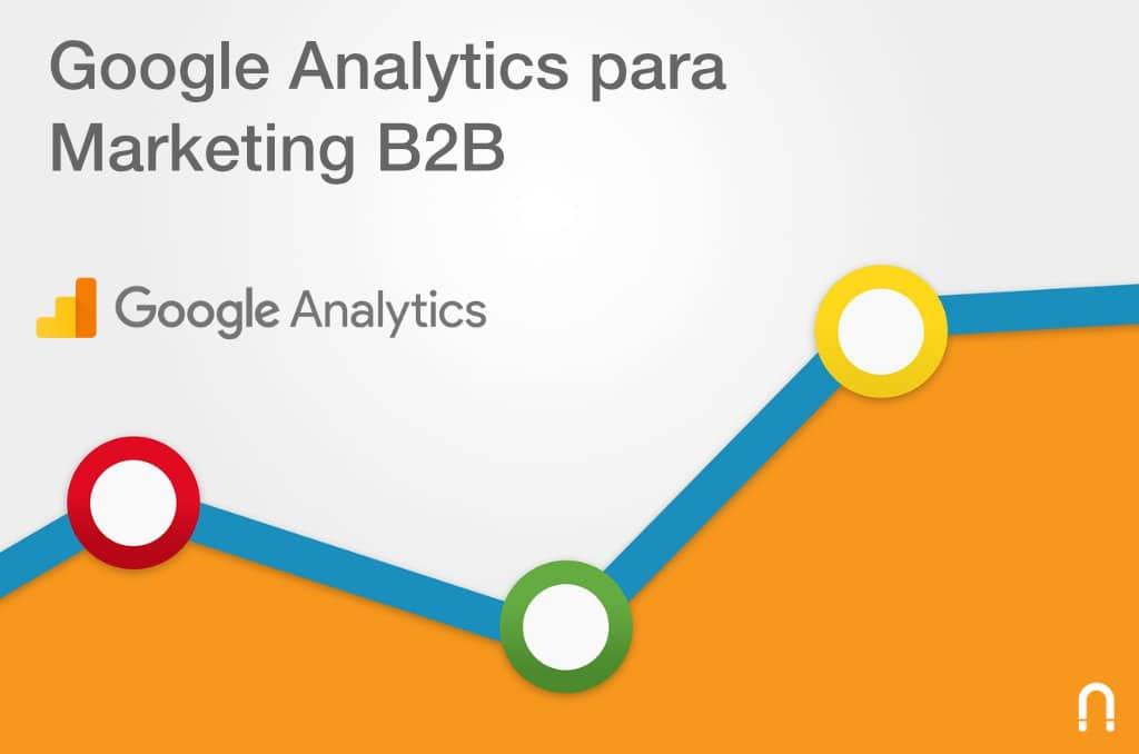 Google Analytics para Marketing B2B