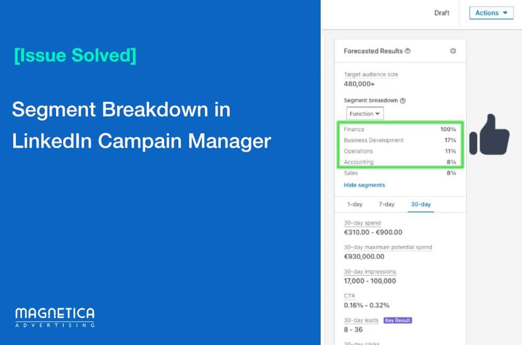 Issue Solved - Segment Breakdown inLinkedIn Campain Manager